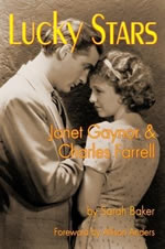 Lucky Stars Janet Gaynor & Charles Farrell, by Sarah Baker